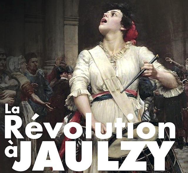La Révolution à Jaulzy le spectacle